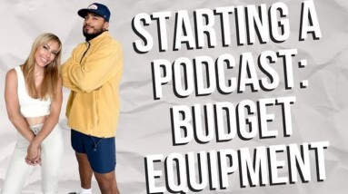 7 Budget Friendly Options To Consider When Starting A Podcast | Part 1
