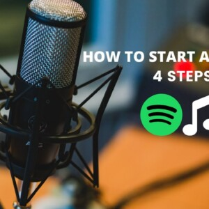 How To Start A Podcast On Apple & Spotify In 2020