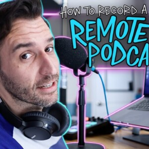 Record a Podcast from Separate Locations with Great Audio Quality!