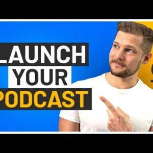 The Best Way To Start A Podcast NOW