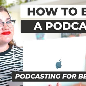 How to Edit a Podcast for Beginners | Ultimate Podcast Guide for Beginners