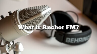 What is Anchor FM?